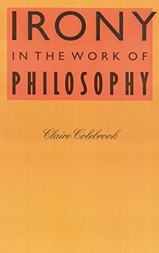 9780803215177: Irony in the Work of Philosophy