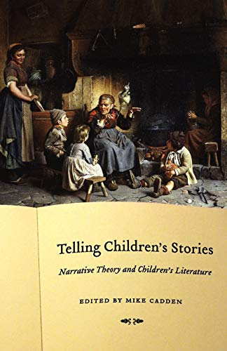 9780803215689: Telling Children's Stories: Narrative Theory and Children's Literature (Frontiers of Narrative)