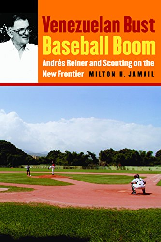 9780803215719: Venezuelan Bust, Baseball Boom: Andres Reiner and Scouting on the New Frontier
