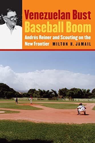 Venezuelan Bust, Baseball Boom: Andres Reiner and Scouting on the New Frontier