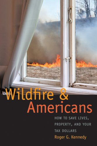 9780803216044: Wildfire and Americans: How to Save Lives, Property, and Your Tax Dollars
