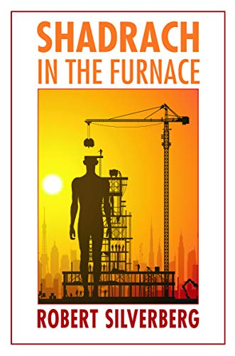 9780803216310: Shadrach in the Furnace (Bison Frontiers of Imagination)