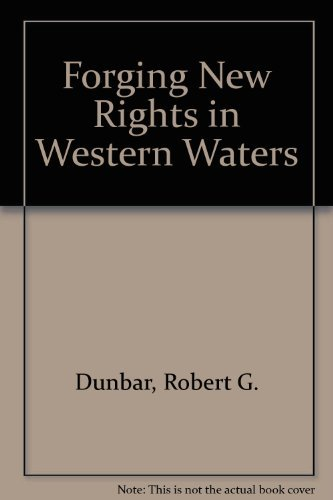 Forging New Rights in Western Waters