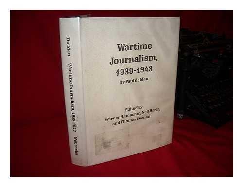 Wartime Journalism, 1939-1943.: DE MAN, Paul.