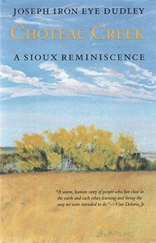 9780803216907: Choteau Creek: A Sioux Reminiscence