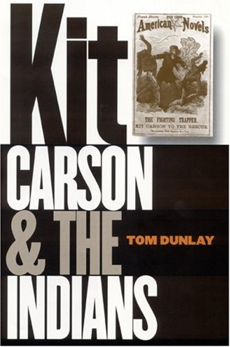 9780803217157: Kit Carson and the Indians