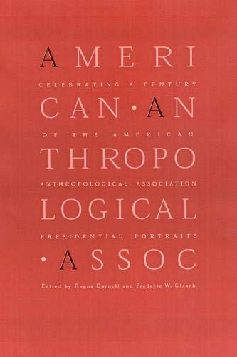 Celebrating a Century of the American Anthropological Associcelebrating a Century of the American ...