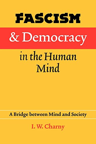 9780803217966: Fascism and Democracy in the Human Mind: A Bridge between Mind and Society