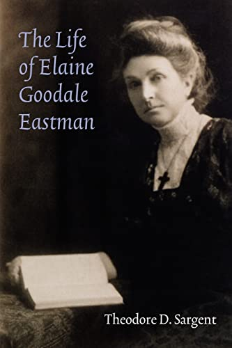 9780803218321: The Life of Elaine Goodale Eastman (Women in the West)