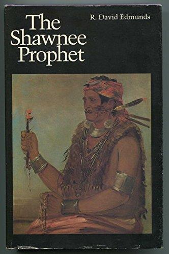 9780803218505: The Shawnee Prophet