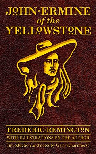9780803218789: John Ermine of the Yellowstone