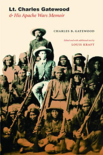 9780803218840: Lt. Charles Gatewood & His Apache Wars Memoir