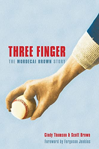 9780803218888: Three Finger: The Mordecai Brown Story