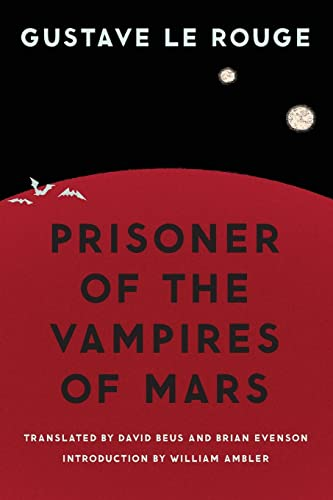 9780803218963: Prisoner of the Vampires of Mars (Bison Frontiers of Imagination)