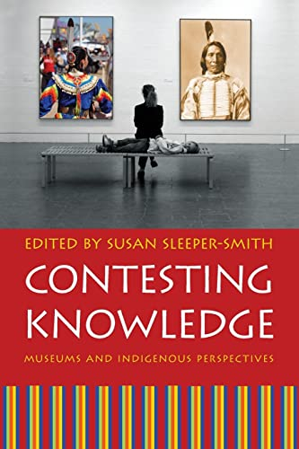 The cover of Contesting Knowledge: Museums and Indigenous Perspectives, which shows visitors in a gallery with depictions of Native people.