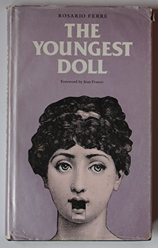 The Youngest Doll (Latin American Women Writers Series): Ferré, Rosario