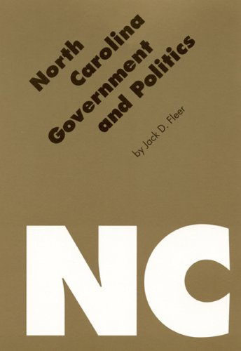 North Carolina Government and Politics (Politics and Governments of the American States): Fleer, ...