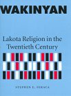 9780803220041: Wakinyan: Lakota Religion in the Twentieth Century