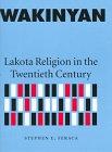 9780803220041: Wakinyan: Lakota Religion in the Twentieth Century