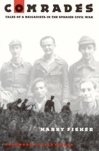9780803220065: Comrades: Tales of a Brigadista in the Spanish Civil War
