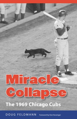 9780803220263: Miracle Collapse: The 1969 Chicago Cubs