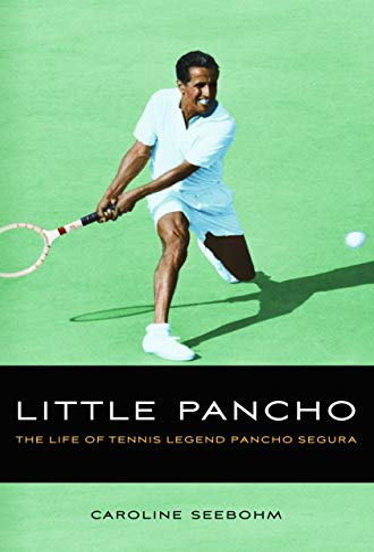 9780803220416: Little Pancho: The Life of Tennis Legend Pancho Segura