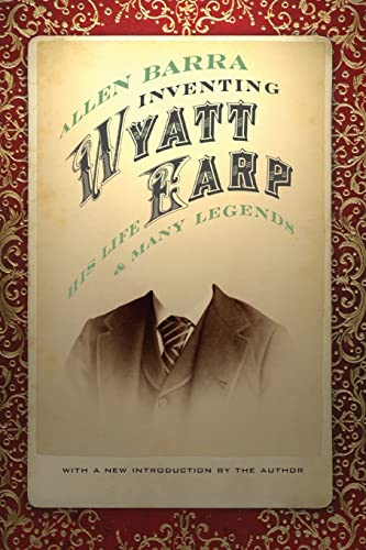 9780803220584: Inventing Wyatt Earp: His Life and Many Legends
