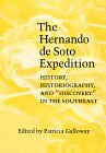 """9780803221574: The Hernando de Soto Expedition: History, Historiography, and """"Discovery"""" in the Southeast"""
