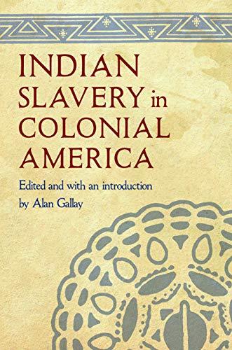Indian Slavery in Colonial America (Hardback)