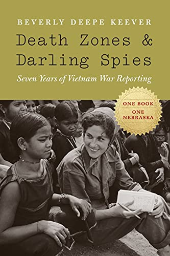 9780803222618: Death Zones and Darling Spies: Seven Years of Vietnam War Reporting (Studies in War, Society, and the Military)