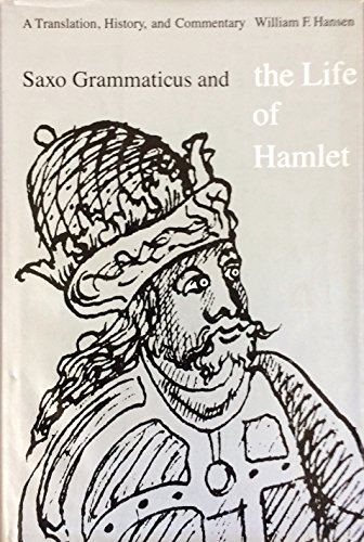 9780803223189: Saxo Grammaticus and the Life of Hamlet: A Translation, History, and Commentary