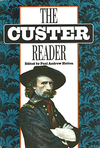 9780803223516: The Custer Reader