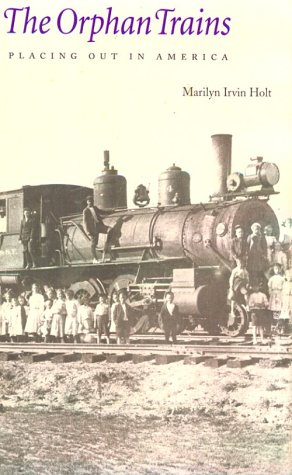 9780803223608: The Orphan Trains: Placing Out in America