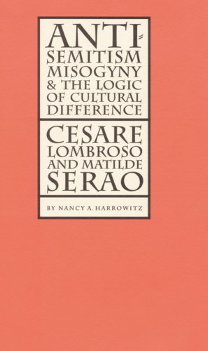 Antisemitism, Misogyny, & The Logic of Cultural: Harrowitz, Nancy A.