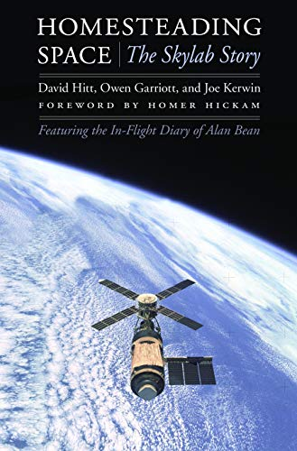 9780803224346: Homesteading Space: The Skylab Story (Outward Odyssey: A People's History of Spaceflight)