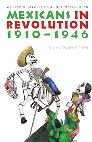 9780803224476: Mexicans in Revolution, 1910-1946: An Introduction (The Mexican Experience)