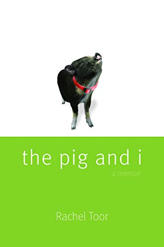 The Pig and I (080322513X) by Toor, Rachel