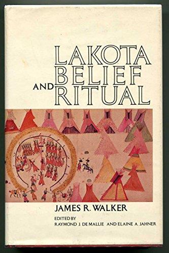 9780803225510: Lakota Belief and Ritual
