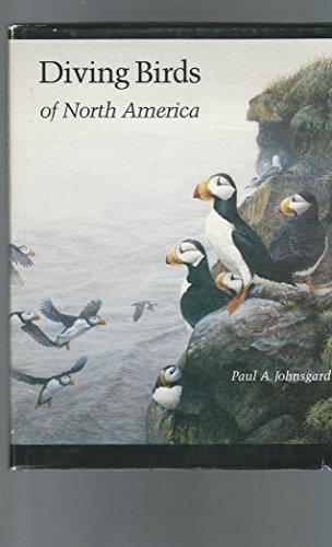 Diving Birds of North America: Johnsgard, Paul A.