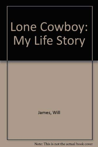 9780803225671: Lone Cowboy: My Life Story
