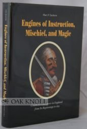 Engines of Instruction, Mischief, and Magic: Children's Literature in England from Its Beginnings...