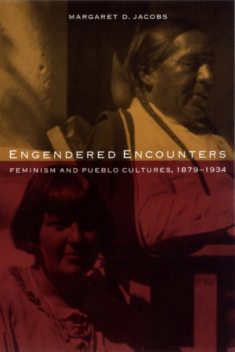 9780803225862: Engendered Encounters: Feminism and Pueblo Cultures, 1879-1934 (Women in the West)