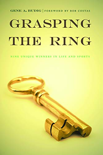 9780803226357: Grasping the Ring: Nine Unique Winners in Life and Sports