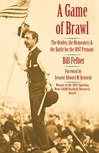9780803226364: A Game of Brawl: The Orioles, the Beaneaters, and the Battle for the 1897 Pennant