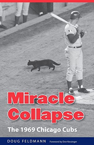 9780803226371: Miracle Collapse: The 1969 Chicago Cubs