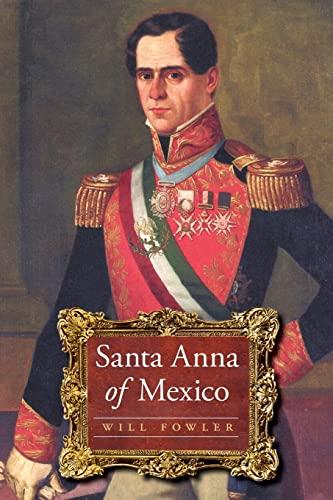 9780803226388: Santa Anna of Mexico