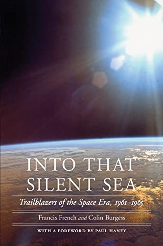 9780803226395: Into That Silent Sea: Trailblazers of the Space Era, 1961-1965
