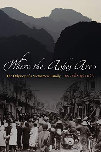 9780803226982: Where the Ashes Are: The Odyssey of a Vietnamese Family