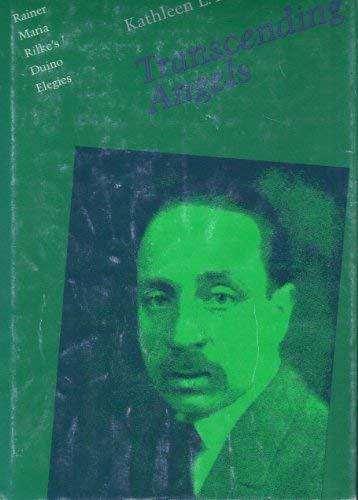 Transcending Angels: Rainer Maria Rilke's Duino Elegies: Komar, Kathleen L.