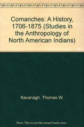 9780803227309: Comanche Political History: An Ethnohistorical Perspective 1706-1875